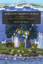 """Mobilizing Krishna's World"" by Heidi R. M. Pauwels, published by the University of Washington Press"