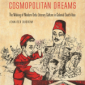 Cosmopolitan Dreams book cover